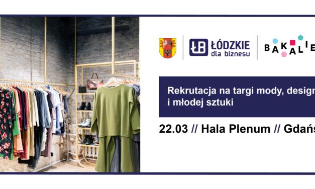 Wiosenna edycja Targów BAKALIE w Gdańsku – Projektancie, zgłoś się już dziś!