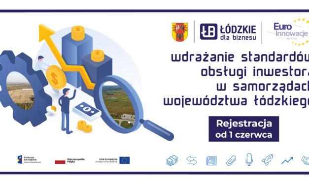81 gmin i powiatów podniesie jakość obsługi inwestora dzięki udziałowi w projekcie realizowanym przez UMWŁ