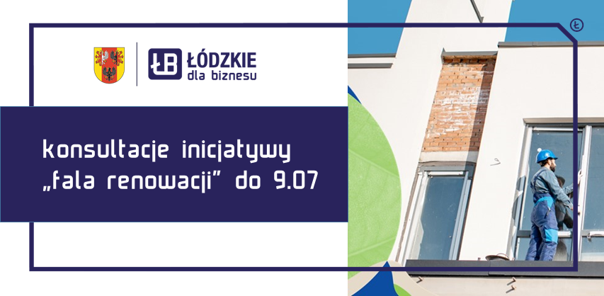 """Konsultacje inicjatywy """"Fala renowacji"""" tylko do 9 lipca!"""