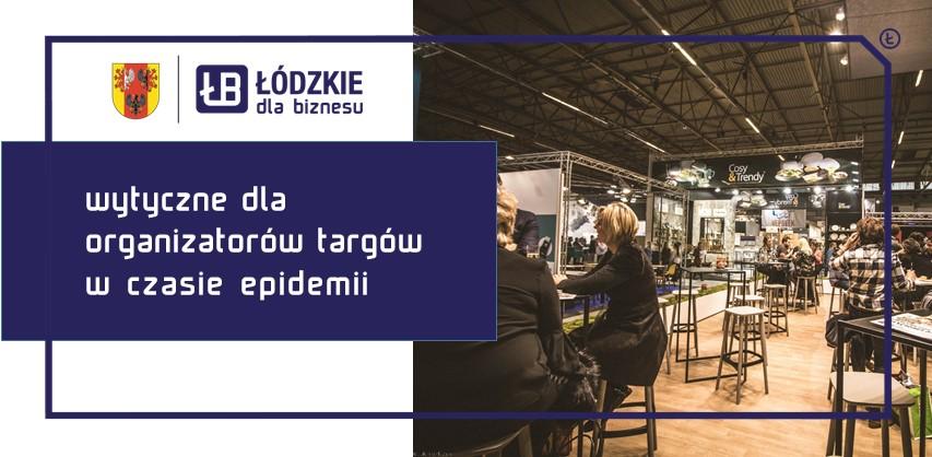 Wytyczne dla organizatorów targów w trakcie epidemii COVID-19 w Polsce