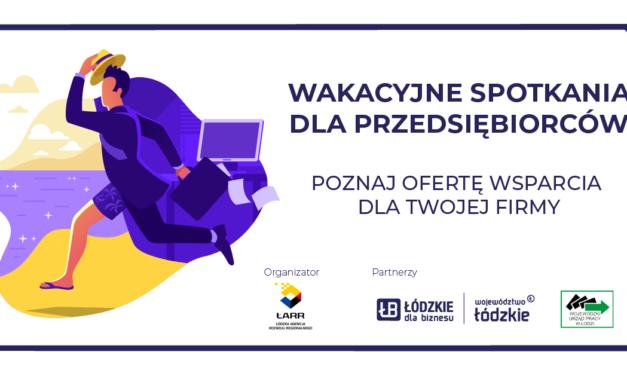 Wsparcie dla firm z Łódzkiego – cykl spotkań informacyjnych w regionie