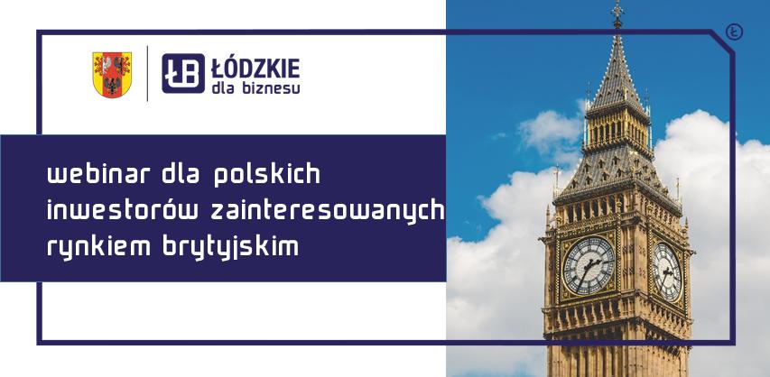 UK is open – poznaj szanse polskich inwestorów na rynku brytyjskim