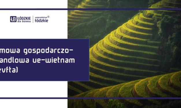 Umowa o wolnym handlu między Unią Europejską a Socjalistyczną Republiką Wietnamu – EVFTA