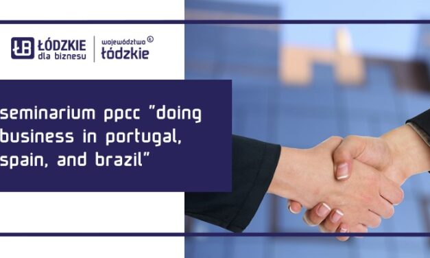 "Seminarium PPCC ""Doing Business in Portugal, Spain, and Brazil"