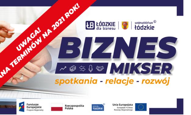 Uwaga! Zmiana terminów Biznes Mikserów na 2021 rok!
