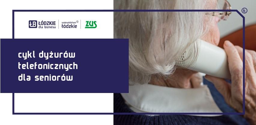 ZUS organizuje cykl dyżurów telefonicznych dla Seniorów