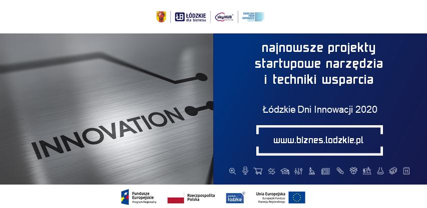 W Łódzkiem startupy kują – 4 grudnia zapraszamy na Łódzkie Dni Innowacji