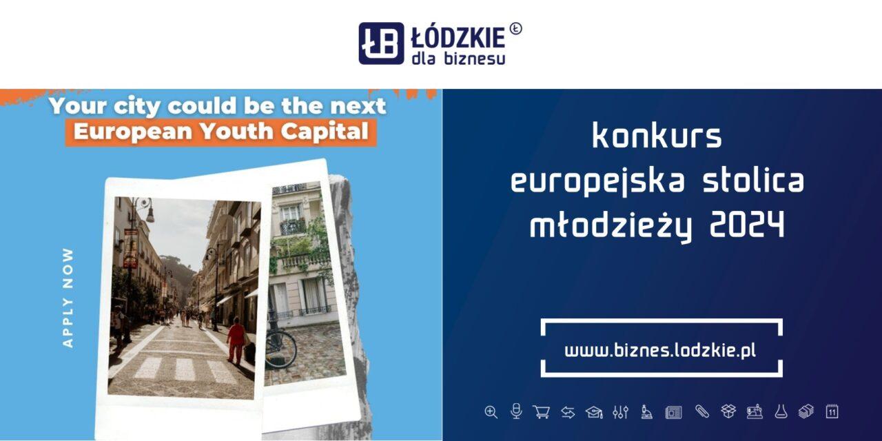 Nabór na Europejską Stolicę Młodzieży 2024 rozpoczęty !!!