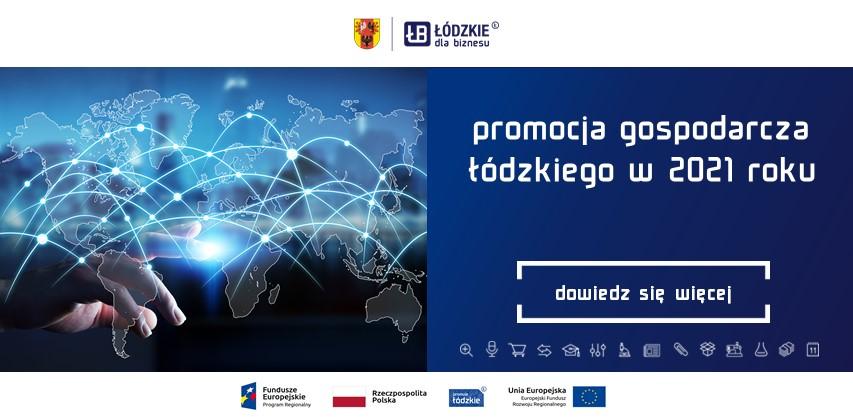 Dlaczego rok 2021 może przynieść sukces firmom z Województwa Łódzkiego?