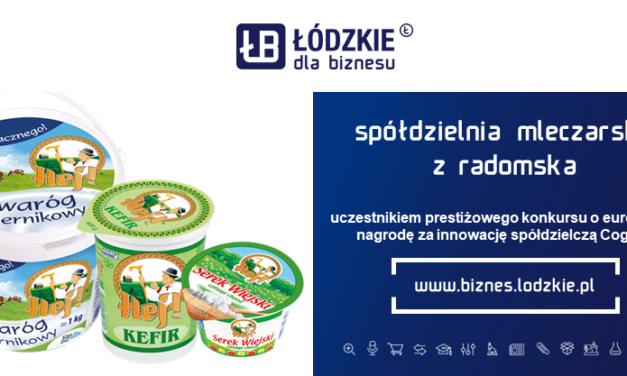 Spółdzielnia mleczarska z Radomska uczestnikiem prestiżowego konkursu o europejską nagrodę za innowację spółdzielczą Cogeca