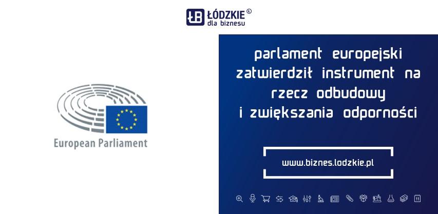 Parlament Europejski zatwierdził Instrument na rzecz Odbudowy i Zwiększania Odporności