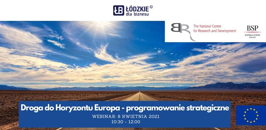 """""""Droga do Horyzontu Europa – planowanie strategiczne"""" zaproszenie na webinar 8 kwietnia 2021 r"""