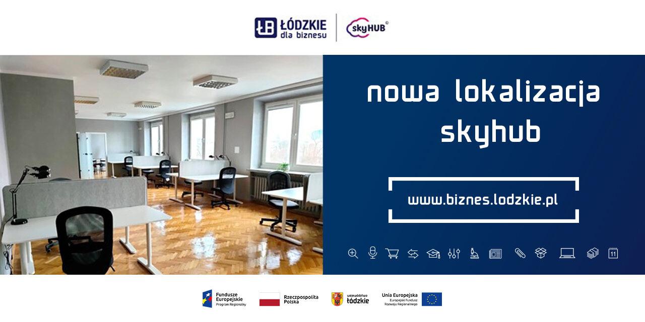 Województw Łódzkie napędza kreatywność w biznesie –  nowa siedziba SkyHub