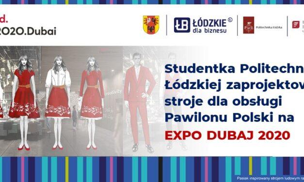 Studentka Politechniki Łódzkiej zaprojektowała stroje obsługi Pawilonu Polski na Expo 2020 Dubai