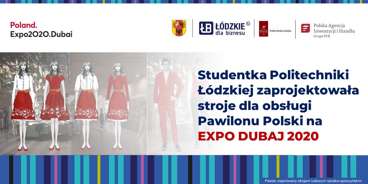 Studentka Politechniki Łódzkiej zaprojektowała stroje obsługi Pawilonu Polski na EXPO DUBAJ 2020