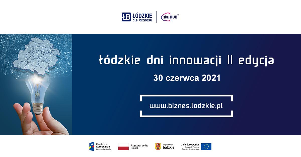 Lodzkie Innovation Days – edycja II
