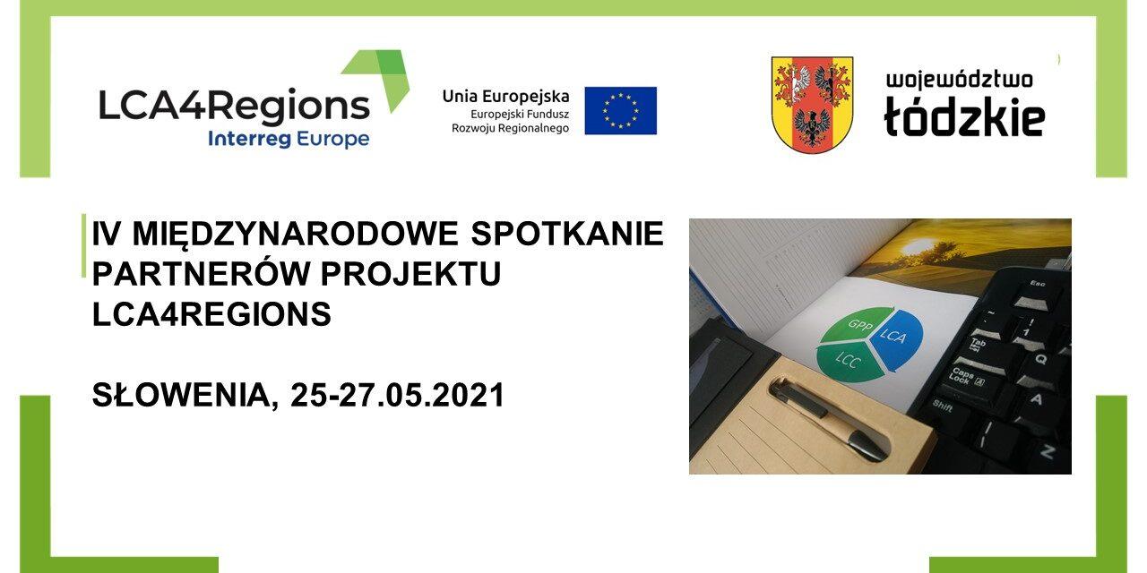 IV międzynarodowe spotkanie partnerów projektu LCA4Regions – Słowenia, 25-27.05.2021 r.