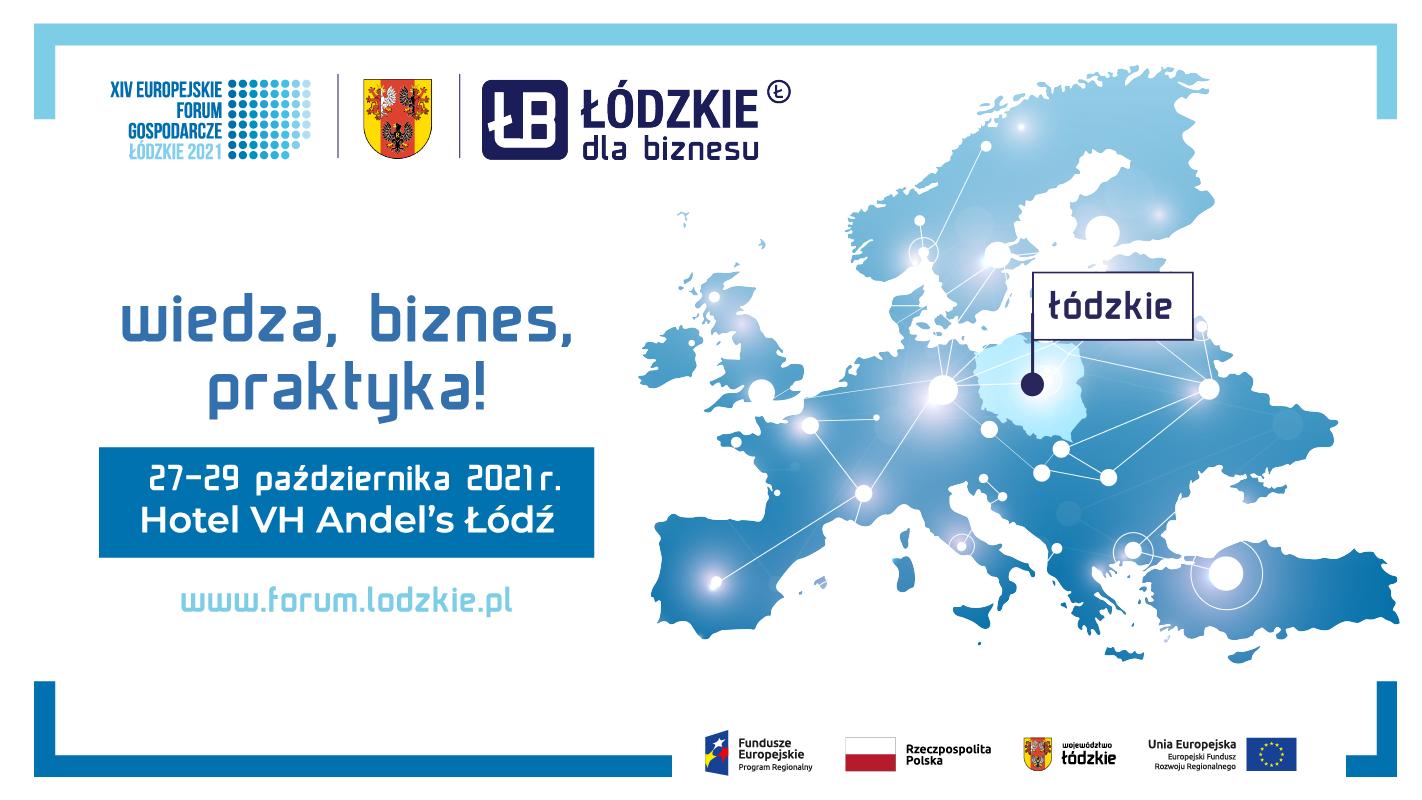 XIV Europejskie Forum Gospodarcze – Łódzkie 2021