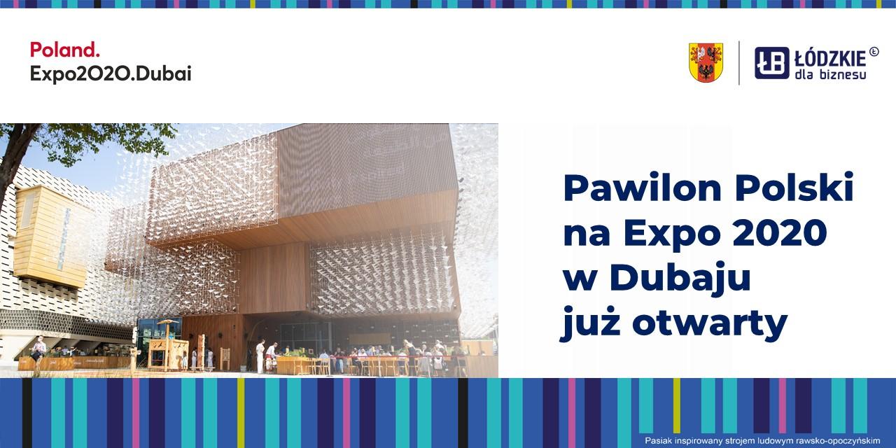 Pawilon Polski na Expo 2020 w Dubaju już otwarty