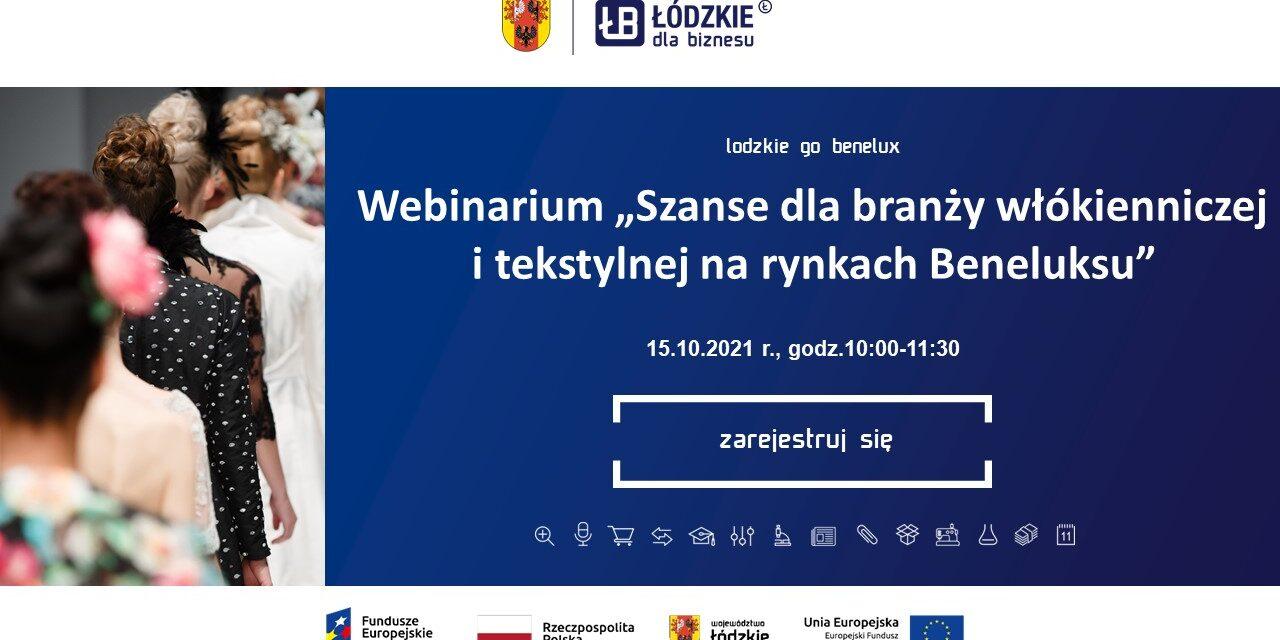 """Webinarium """"Szanse dla branży włókienniczej i tekstylnej na rynkach Beneluksu"""""""